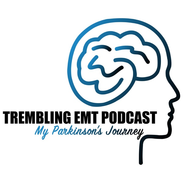 Trembling EMT: My Parkinson's Journey