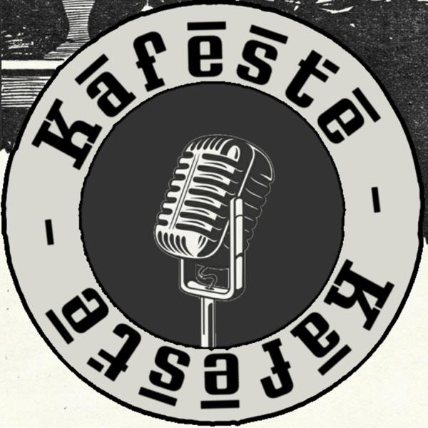 Kafeste Podcast
