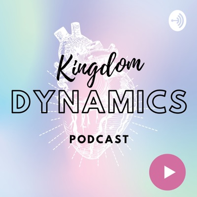 Kingdom Dynamics Podcast