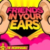 Friends in Your Ears artwork