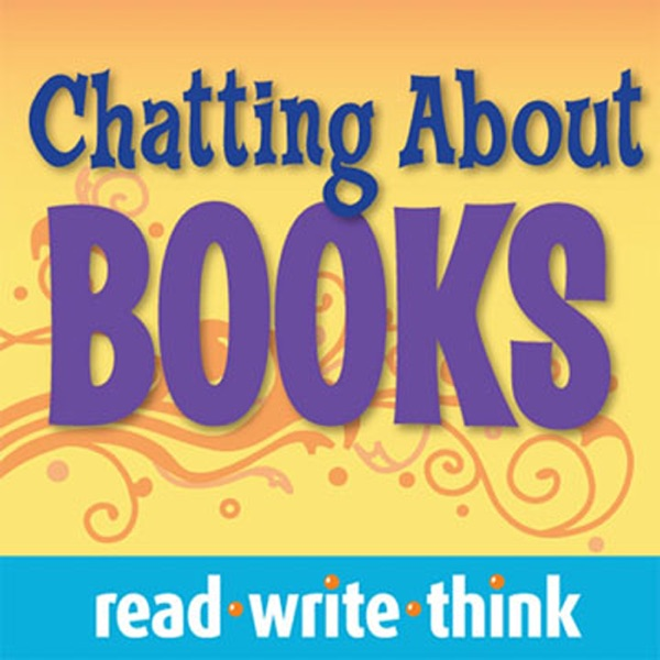 ReadWriteThink - Chatting About Books: Recommendations for Young Readers!