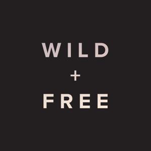 WILD + FREE