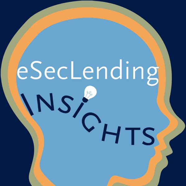eSecLending Insights podcast show image