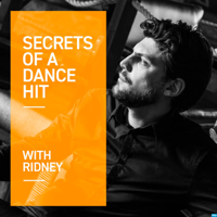 Secrets of a Dance Hit with Ridney podcast