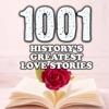 1001 Greatest Love Stories