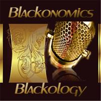 Blackonomics / Blackology podcast