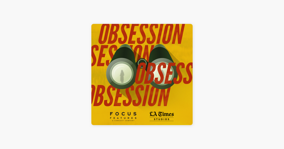 Obsession on Apple Podcasts