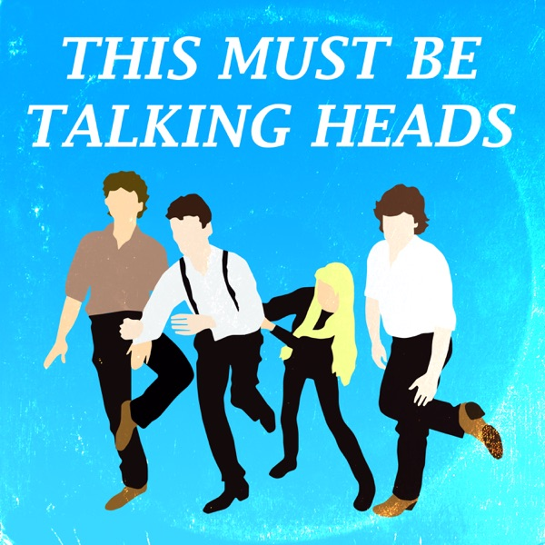 This must be Talking Heads