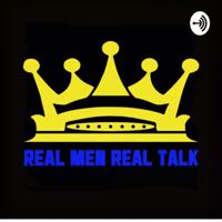 Real Men Real Talk podcast