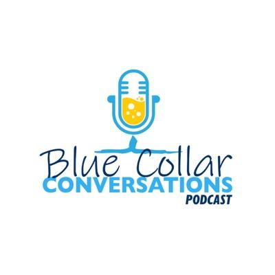 Blue Collar Conversations