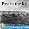 Fast in the Ice by Robert Michael Ballantyne artwork