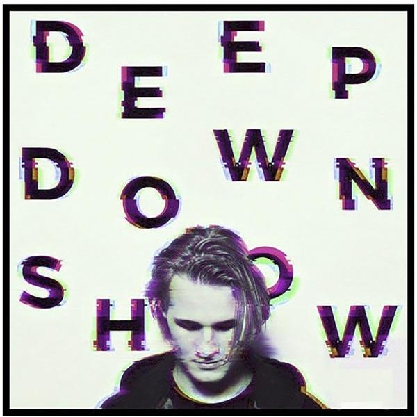 Deep Down Show