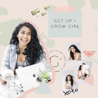 Get Up And Grow Girl podcast