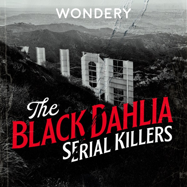 The Black Dahlia Serial Killers