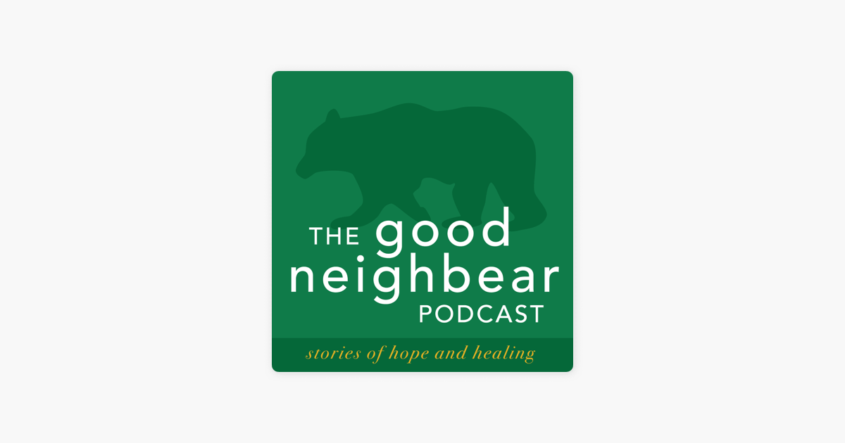 The Good Neighbear on Apple Podcasts