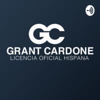 PODCAST 10X | Grant Cardone Hispano | podcast