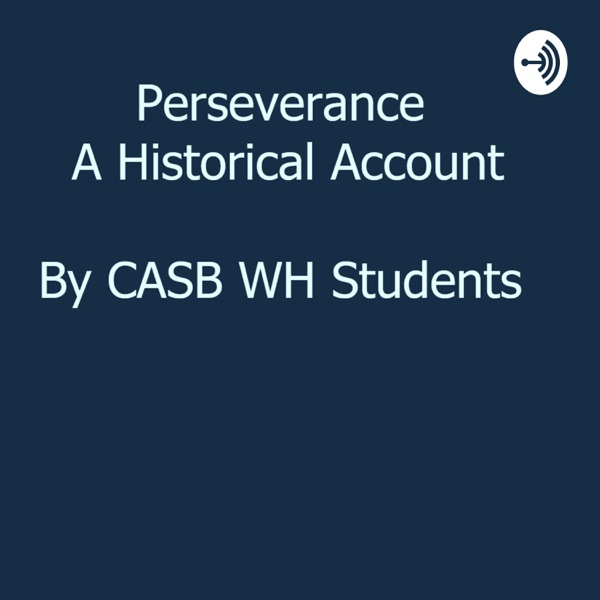 Perseverance, A Historical Account