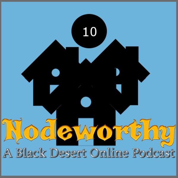 Nodeworthy - A Black Desert Online Podcast