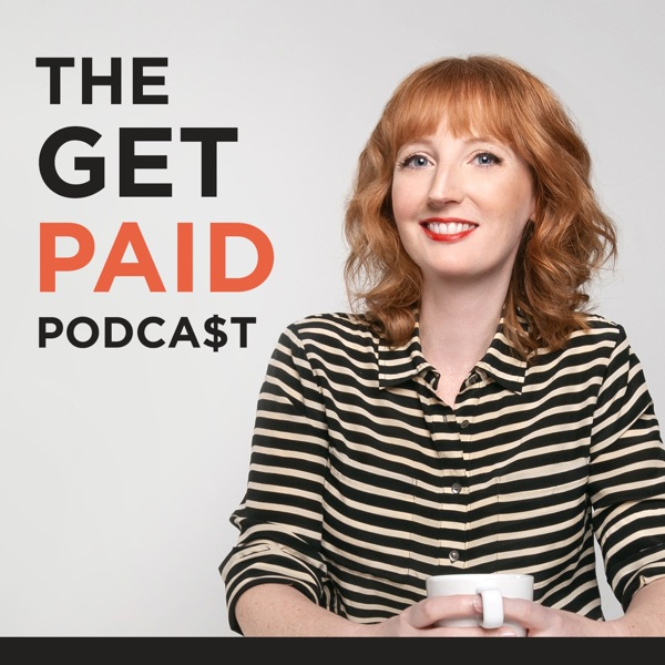 The Get Paid Podcast: The Stark Reality of Entrepreneurship and Being Your Own Boss