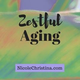 Image result for zestful aging podcast