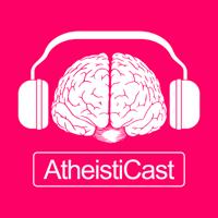 AtheistiCast podcast