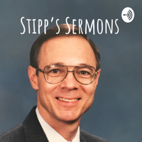 Stipp's Sermons podcast