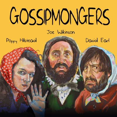 GOSSIPMONGERS:David Earl, Joe Wilkinson, Poppy Hillstead