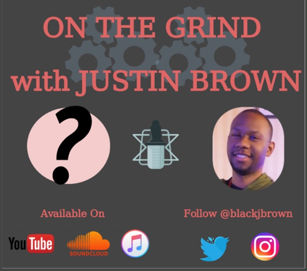 On The Grind with Justin Brown
