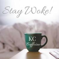 KcCaffeine podcast