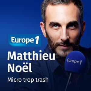 Micro trop trash - Matthieu Noël
