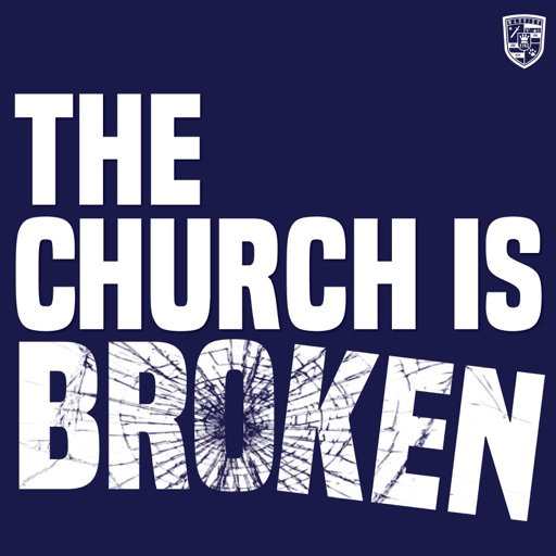 Cover image of THE CHURCH IS BROKEN PODCAST