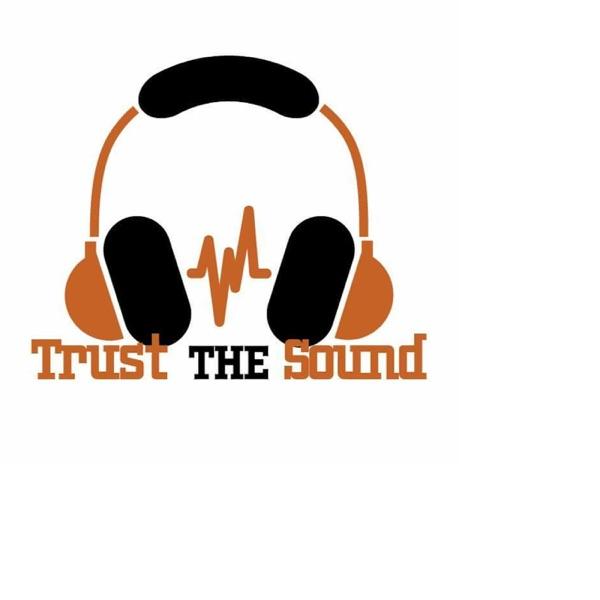 Trust The Sound