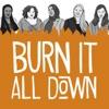 Burn It All Down artwork
