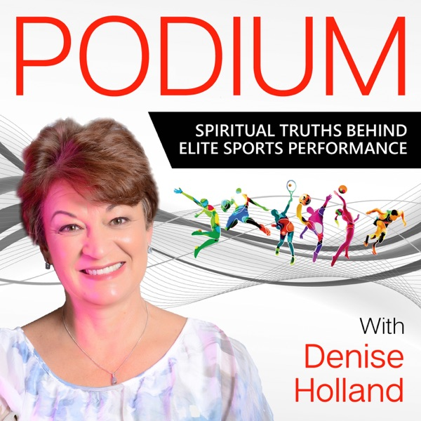 PODIUM - Spiritual Truths Behind Elite Sports Performance