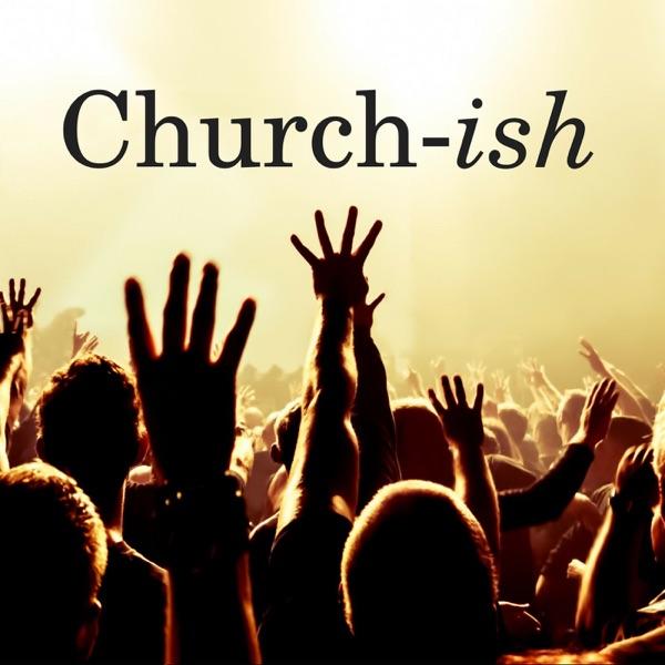 Churchish