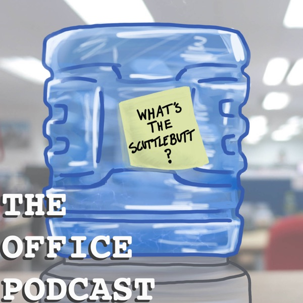 What's The Scuttlebutt?: The Office Podcast