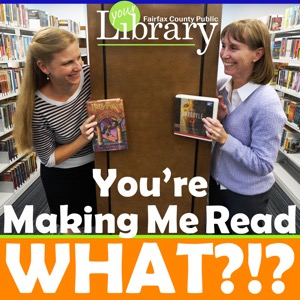 You're Making Me Read What?!