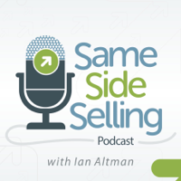 Same Side Selling Podcast podcast
