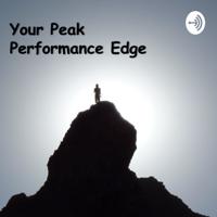 Your Peak Performance Edge podcast