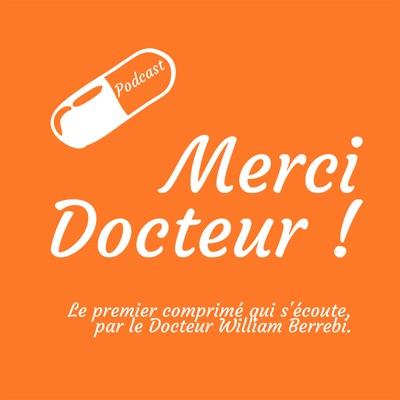 Merci Docteur !:Dr William Berrebi