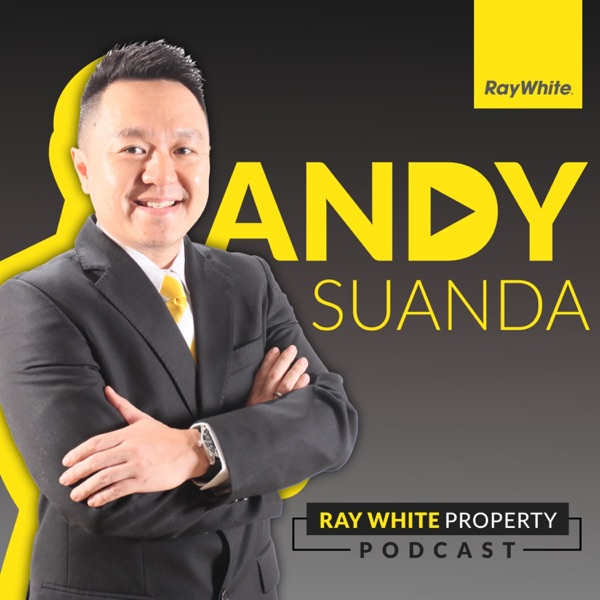 Andy Suanda Ray White Property Podcast