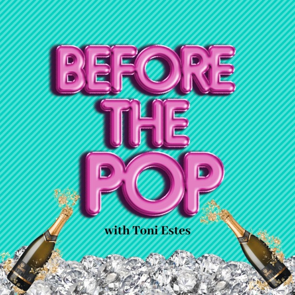"""""""Before The Pop"""" with Toni Estes"""
