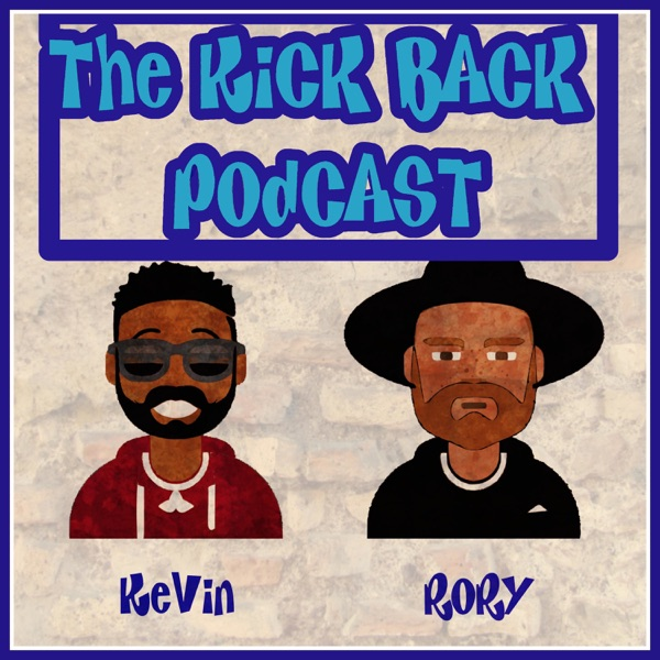 The Kickback Podcast