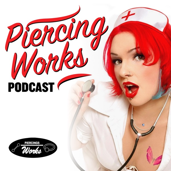 Piercings Works Podcast - EN