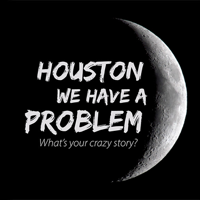 Houston We Have A Problem podcast
