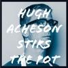 Hugh Acheson Stirs The Pot artwork