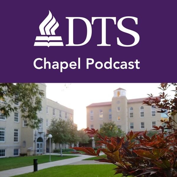 DTS Chapel - Teach Truth. Love Well.