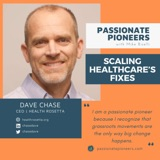 Scaling Healthcare's Fixes
