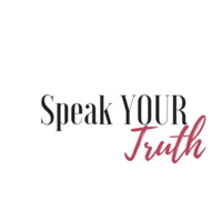 Speak YOUR Truth Series