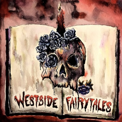 Westside Fairytales: Horror and Dark Fiction Stories:WSF Productions LLC